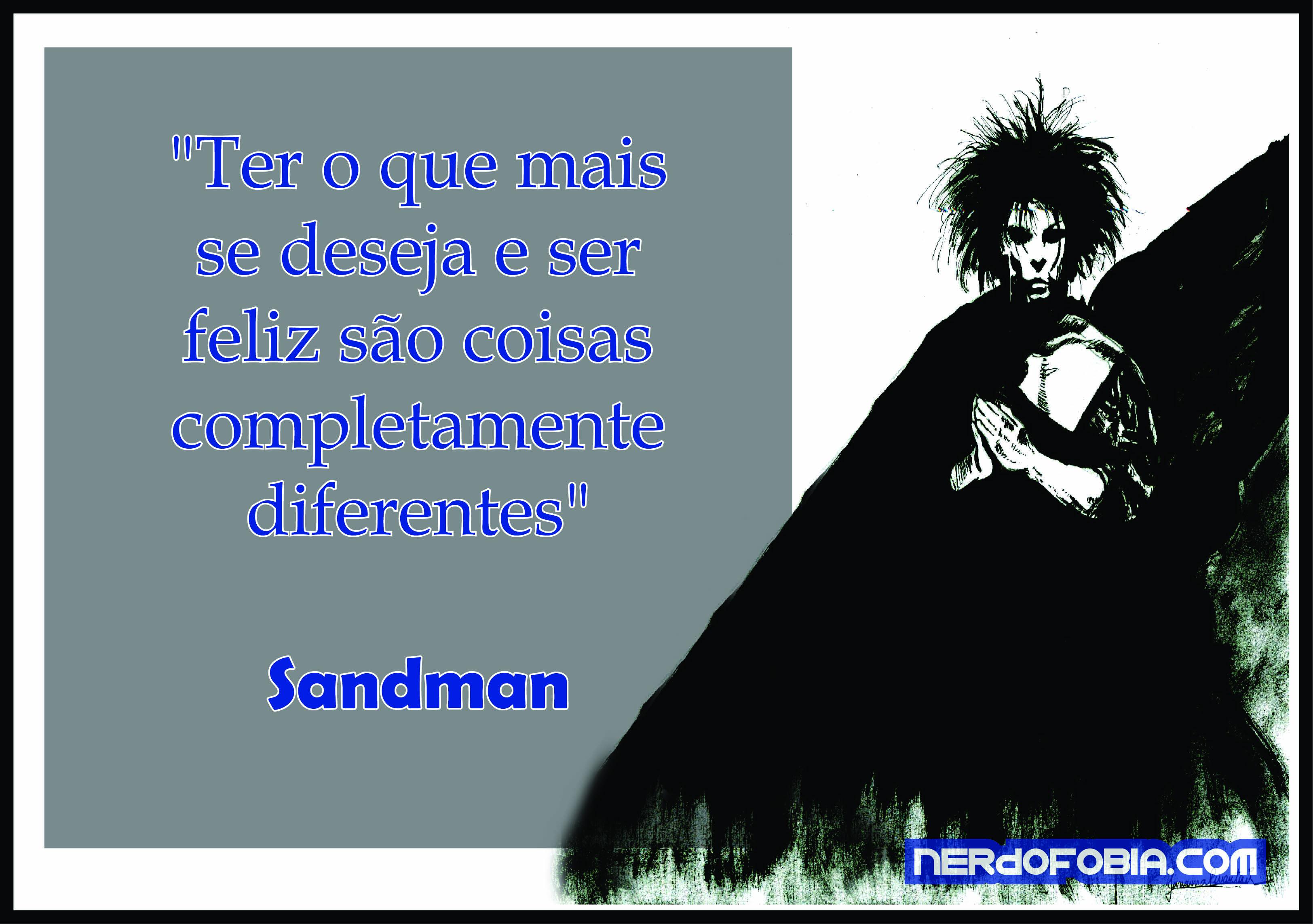 4e0392929 Sandman Frases – Nerdofobia