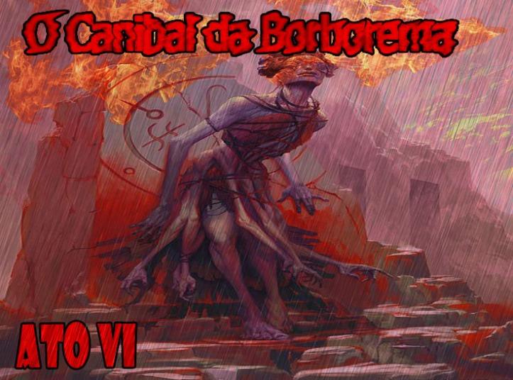 o-canibal-da-borborema-ato-6-5
